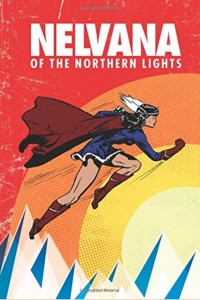 Reissue of Nelvana of the Northern Lights comic book, written and illustrated by Adrian Dingle
